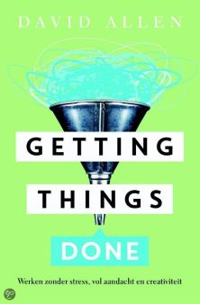 Getting Things Done Dave Allen werken zonder stress 2015