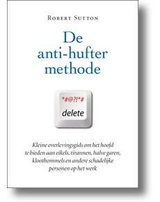 anti-hufter methode robert sutton