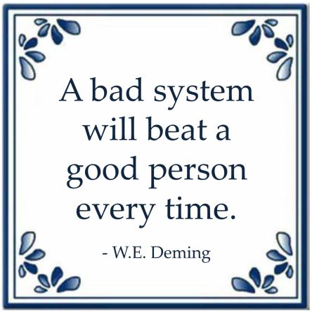 bad system william edwards deming lean