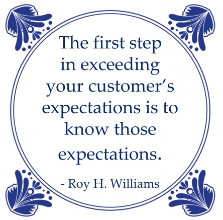 customer expectation knowing roy williams quote