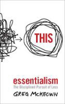 essentialism greg mckeown disciplined pursuit less