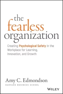 fearless organization amy edmondson