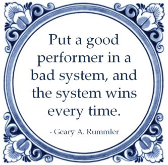 geary rummler good performer bad system wins