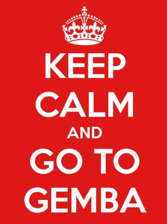 keep calm go to gemba