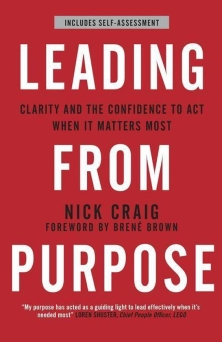 leading from purpose nick craig