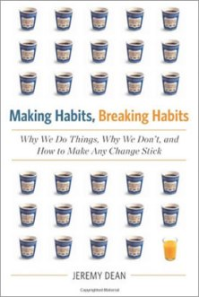making habits breaking habits jeremy dean