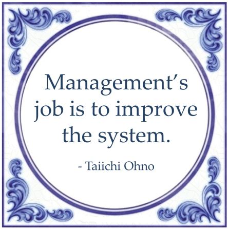 management job improve system quote taiichi ohno