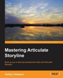 mastering articulate storyline ashley chiasson