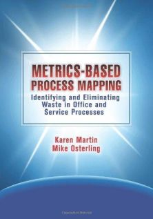 metrics based process mapping karen martin mike osterling