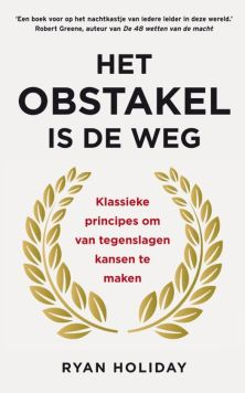 obstakel weg ryan holiday