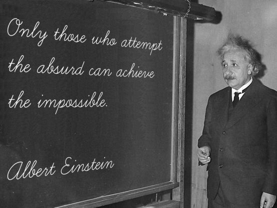only those who attempt einstein quote