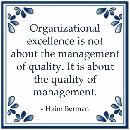 organizational excellence quote haim berman