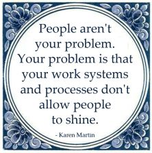 people problem work systems processes people shine karen martin