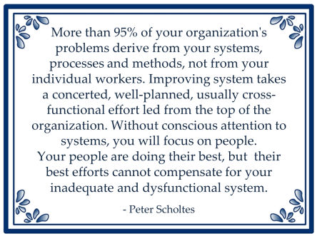 peter scholtes dysfunctional system