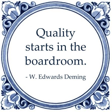quality starts boardroom deming quote