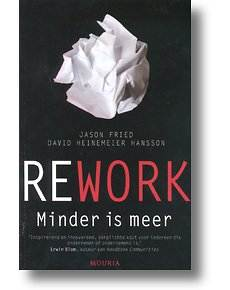 rework jason fried minder is meer