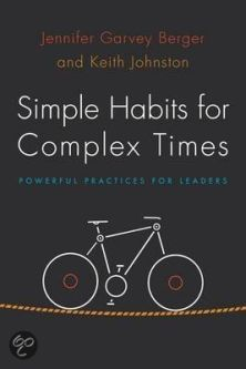 simple habits for complex times jennifer berger keith johnston