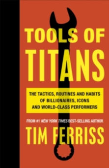 tools titans tim ferriss