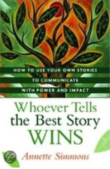 whoever tells the best story wins annette simmons