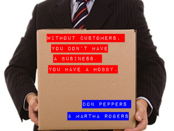 without customers business hobby don peppers martha rogers